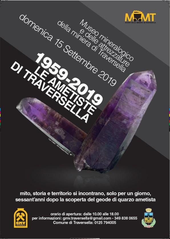 1959-2019 A sessantanni dal ritrovamento della geode alcuni tra i più bei campioni di quarzo ametista provenienti da musei e da collezioni private saranno esposti, per un solo giorno, nel Museo dei Minerali e delle attrezzature di Traversella. E' un event